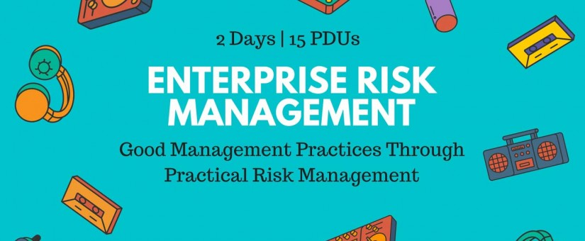 SINGAPORE (Virtual) – Enterprise Risk Management (25 & 26 Nov 2021)