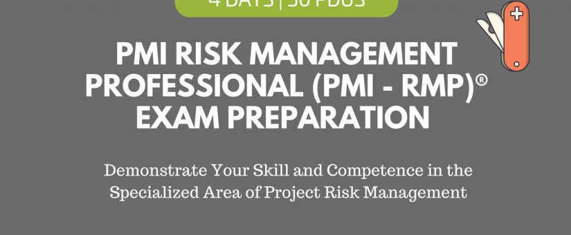 MALAYSIA – PMI-Risk Management Professional (PMI-RMP) Exam Preparation (5 – 8 Oct)