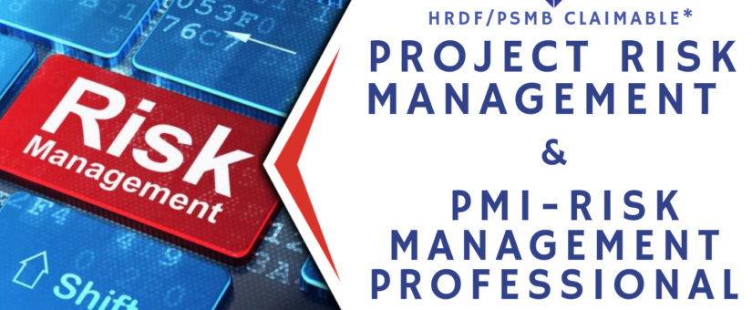 MALAYSIA – Project Risk Management (5 – 7 Oct)