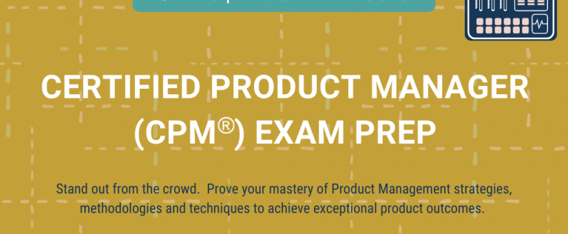 SINGAPORE – CERTIFIED PRODUCT MANAGER (CPM®) Exam Prep (15-17 Jul 21)